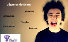 Como diminuir a tensão nas vésperas do Enem?