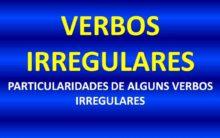 Verbos irregulares – Conheça-os e saiba como conjugar