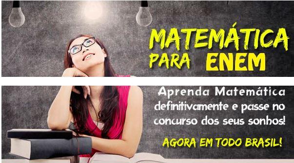 Matematica para Enem, vestibular e concursos