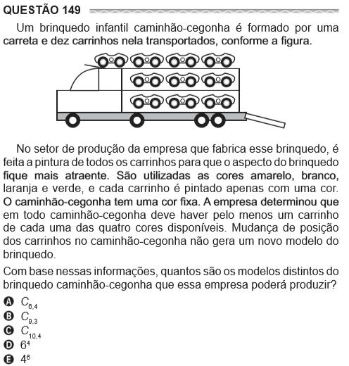 Questão 149 - Um brinquedo infantil caminhão-cegonha é formado