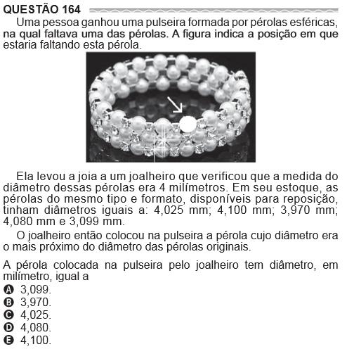 Questão 164 Uma pessoa ganhou uma pulseira formada por pérolas