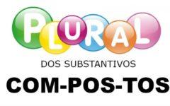 Plural dos Substantivos Compostos – Dicas Para a Formação