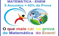 O Que Mais Cai na Prova de Matemática do Enem