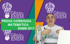 Prova de Matemática ENEM Comentada- Enem 2017 [VIDEOS]